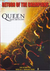 Cover Queen + Paul Rodgers - Return Of The Champions - Live In Sheffield [DVD]